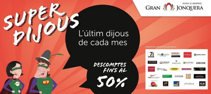 Outlet Shopping Gran Jonquera - Superdijous - Ultimo jueves de cada mes