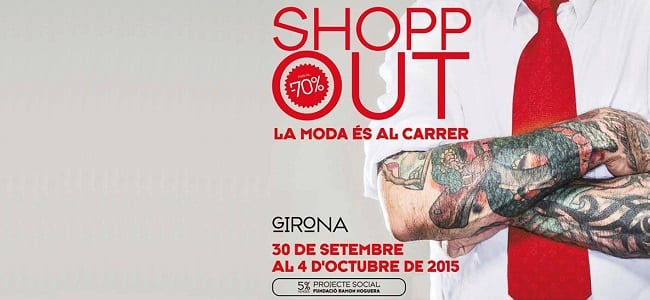 Shop Out Girona - outlet multimarca octubre 2015