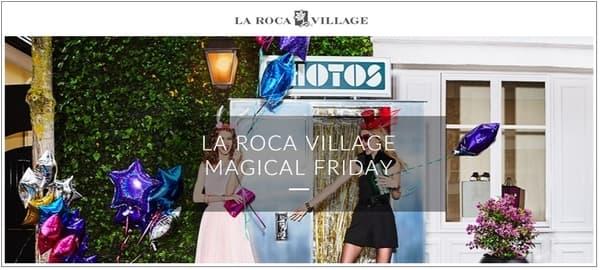 La Roca Village - Magical Friday - Black Friday 2016