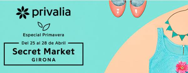 Secret Market Privalia Girona - NOB 307 - Abril 2018