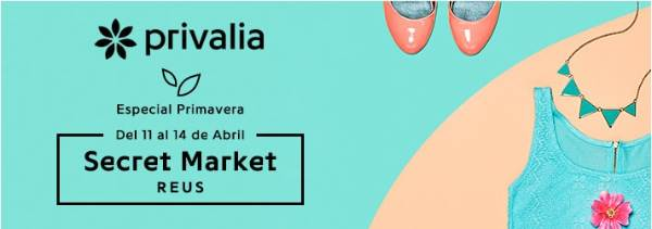 Secret Market Privalia Reus - Abril 2018 - NOB 306