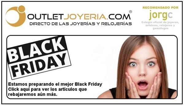 Outlet Joyeria - Especial Black Friday 2018 Barcelona