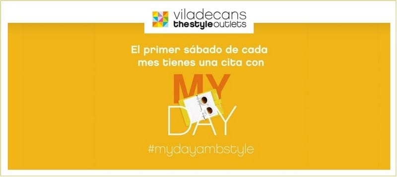 Primer Sábado de mes es My Day en Viladecans The Style Outlets - NOB 327 - Abril 2019